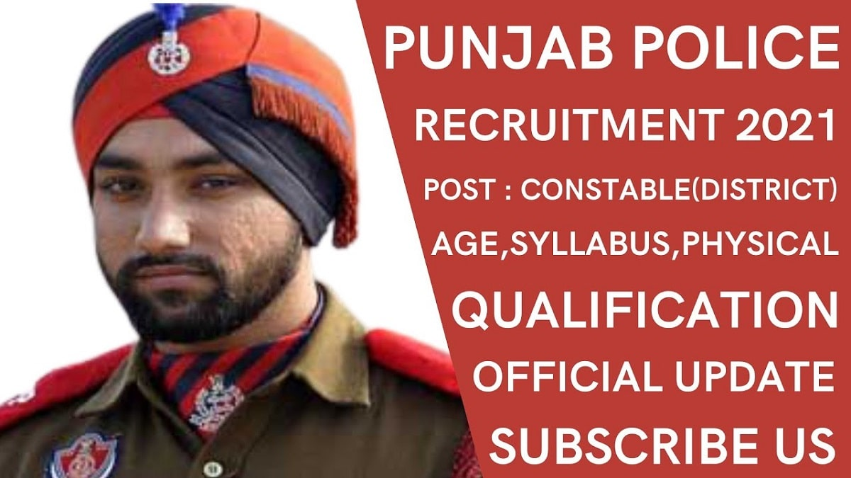 Punjab Police Requirement 2021: Latest Update, Last date, Online Application, Syllabus, Age Limit, Salary!