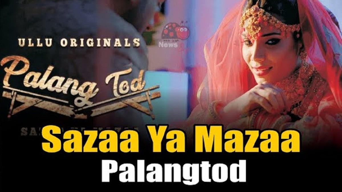 Palang Tod – Sazaa Ya Mazaa